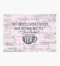 Jane Austen Tea Quote Photographic Print