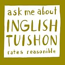 Inglish tuishon by clootie