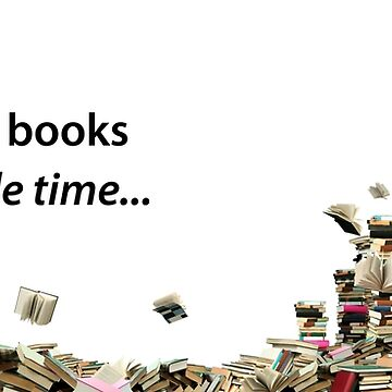 So many books, so little time by jewelsee