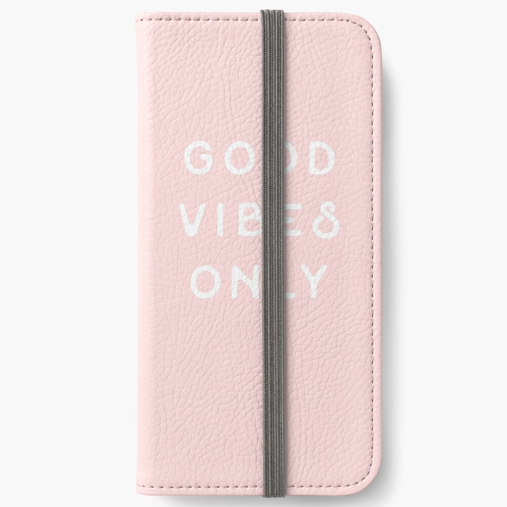 Good Vibes Only iPhone Wallet