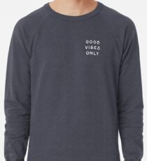 Nur gute Schwingungen Leichter Pullover