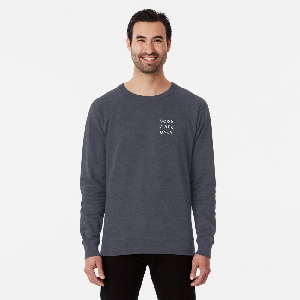 Good Vibes Only Lightweight Sweatshirt