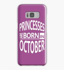 Libra Zodiac Birthday Gift-Princesses are Born in October Samsung Galaxy Case/Skin
