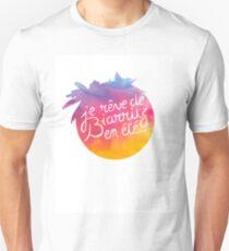 Je rêve de Biarritz en été T-Shirt