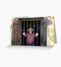 I'll be Safe in Here! Greeting Card