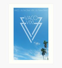 Vaco Vixi - To be Free - To have Lived Art Print