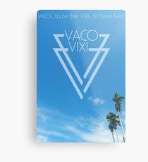 Vaco Vixi - To be Free - To have Lived Metal Print