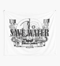 Save Water Ver2 Wall Tapestry