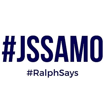 #JSSAMO - #RalphSays Learn to Just Say Stuff and Move On by ralphsaysthings