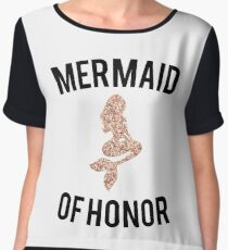 Cute and Cool Wedding/Bridal Shower Gifts - Mermaid of Honor - Best Gift for Bride, Bridesmaid, Maid of Honor, Flower Girl, Mother of the Groom, Mother of the Bride, Her, Women, Best Friend Chiffon Top
