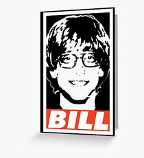 BILL Greeting Card