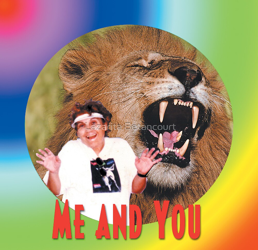 Me and You by Lazarita Betancourt