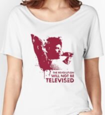 The Revolution Will Not Be Televised - GIL Women's Relaxed Fit T-Shirt