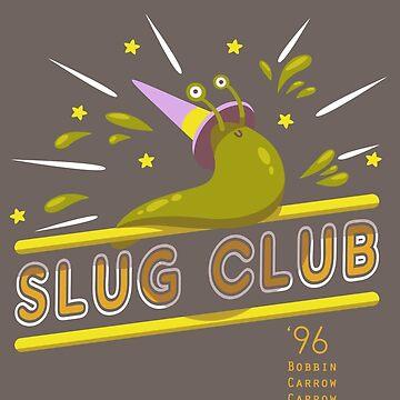 Slug Club by KrisKenshin