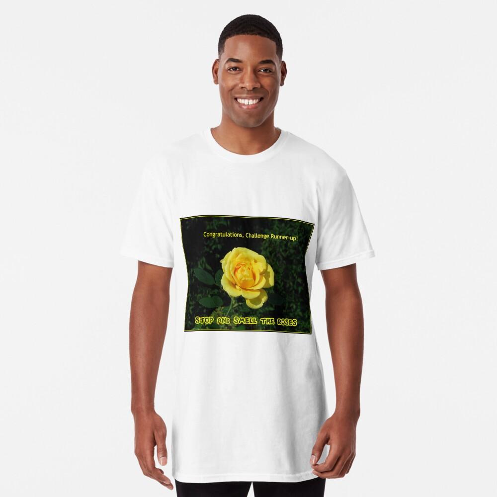 Stoppen Sie und riechen Sie die Rosen - Challenge Runner-up Banner Longshirt