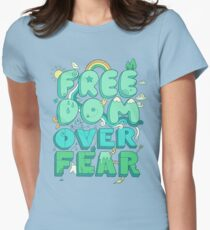 Freedom Over Fear Women's Fitted T-Shirt