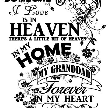 Someone I love is in Heaven T shirt - Granddad  by fashionnova