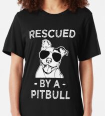 Rescued by a Pitbull Dog funny shirt Slim Fit T-Shirt