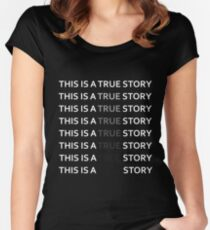 Fargo-This is a true story Women's Fitted Scoop T-Shirt