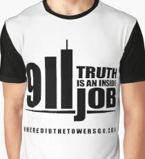 911 TRUTH is an Inside Job (CONTRIBUTOR PRICE) Graphic T-Shirt