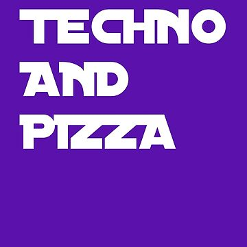Techno and Pizza by SixtyOneDesign