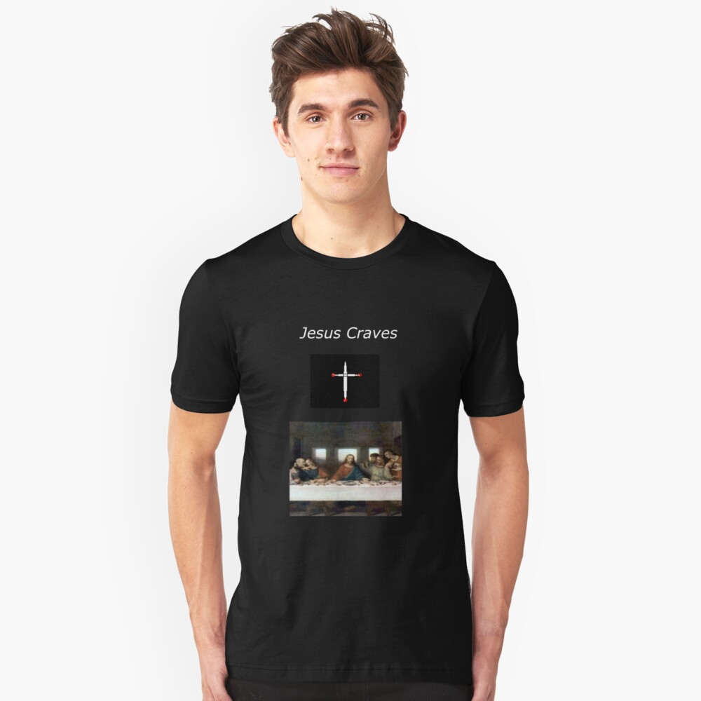 Jesus Craves Unisex T-Shirt Front