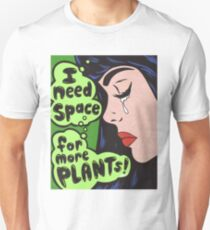 I Need Space.. For More Plants! Slim Fit T-Shirt
