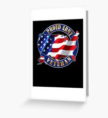 Army Veteran Proud to Be American Flag t-shirt Greeting Card