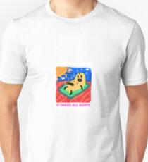 It takes all sorts T-Shirt