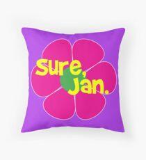 """Sure Jan"" Brady Bunch Throw Pillow"