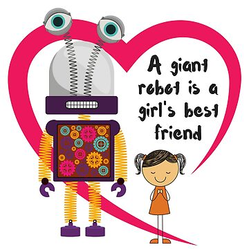 A giant robot is a girl's best friend by chollabear