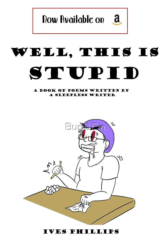 New Release: Well, This Is Stupid by Burn1Em