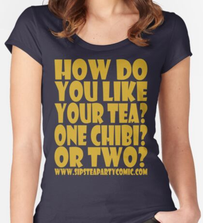 STPC: How Do You Like Your Tea? One Chibi? Or Two? 1.0 Fitted Scoop T-Shirt