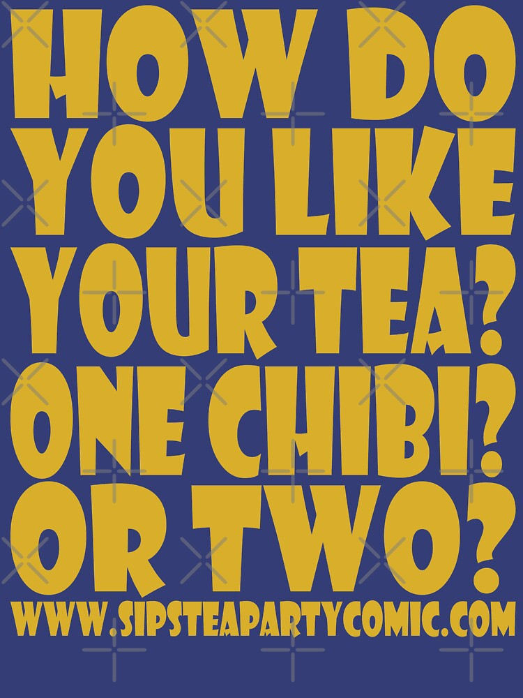 STPC: How Do You Like Your Tea? One Chibi? Or Two? 1.0 by carbonfibreme