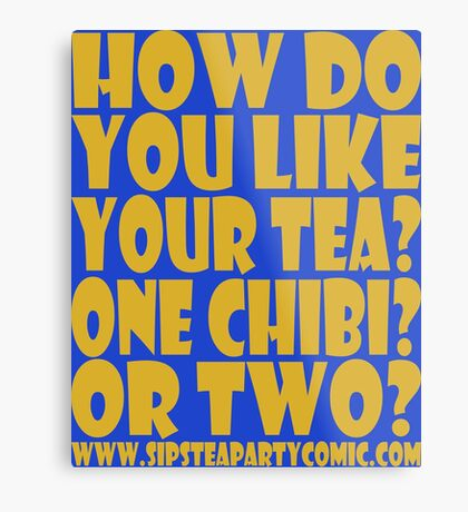 STPC: How Do You Like Your Tea? One Chibi? Or Two? 1.0 Metal Print