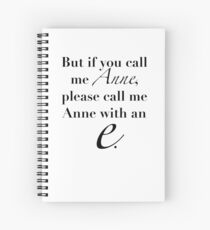 Anne of Green Gables—Anne With An 'E' Spiral Notebook