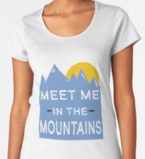 Meet Me in the Mountains Women's Premium T-Shirt