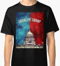 Drain The Swamp Classic T-Shirt