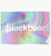 Blackbear Holo Design Poster