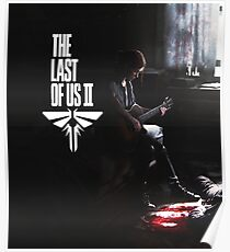 Ellie - The last of us Part 2 Poster