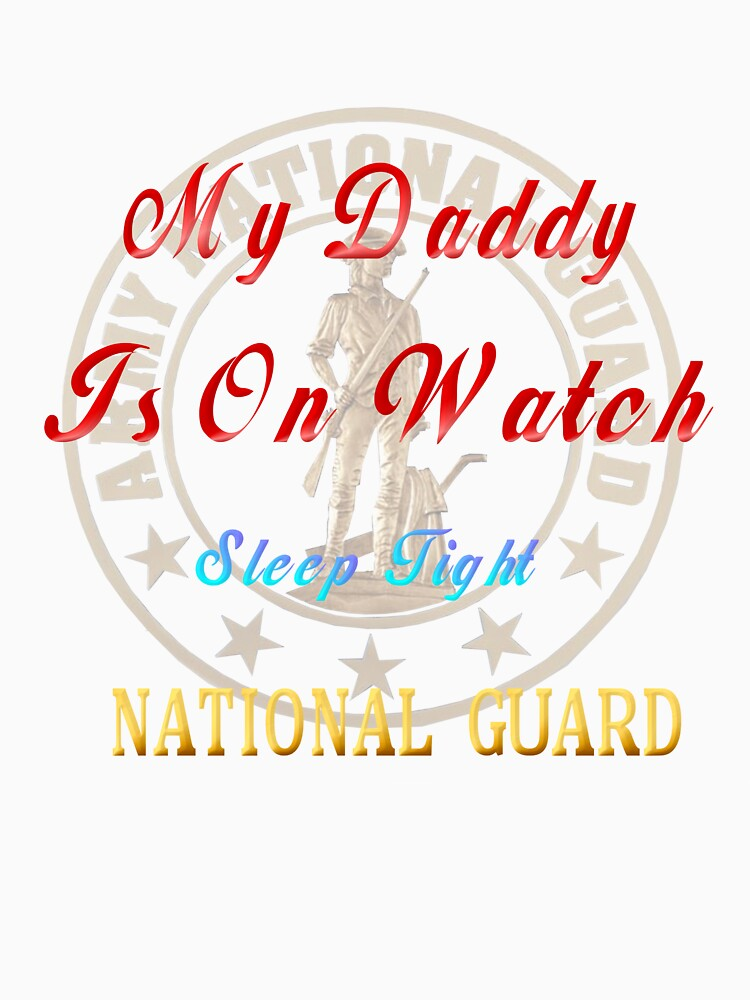 National Guard_My Daddy by Lotacats