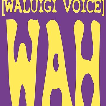 Waluigi Voice Shirt by RagingPixie