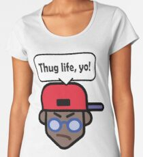 Thug life! Yo! (black) Women's Premium T-Shirt