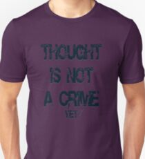 Thought is not a crime T-Shirt