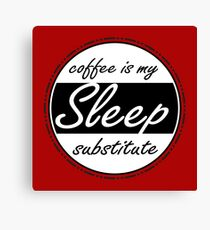 Sleep Substitute (coffee) Canvas Print