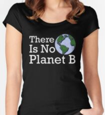 There Is No Planet B Women's Fitted Scoop T-Shirt
