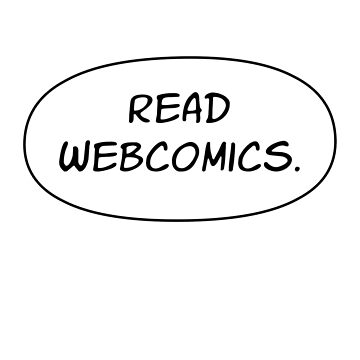 Read Webcomics - No Balloon Tail by VermillionWorks
