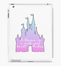 A Dream Is A Wish iPad Case/Skin