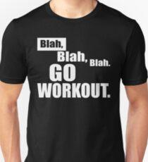 Blah Blah Blah - Go Workout T-Shirt