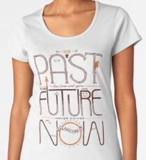 The Only Time is Now Women's Premium T-Shirt